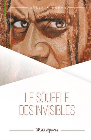le souffle des invisibles